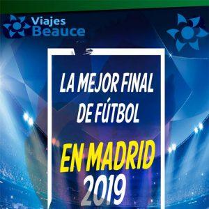 La mejor final de fútbol en MADRID 2019 con Viajes BEAUCE.. ¡Champions Leaque!