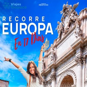 Te invitamos a Recorre EUROPA en 17 días con Viajes BEAUCE.