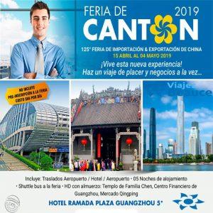 Te invitamos para la Feria de Cantón 2019 con Viajes BEAUCE..