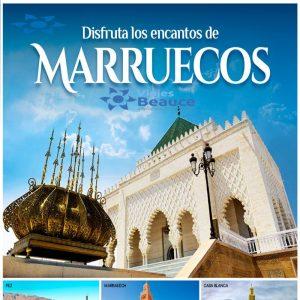 Disfruta los encantos de MARRUECOS con Viajes BEAUCE..
