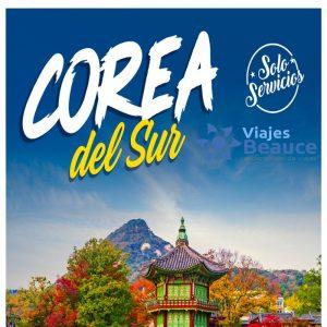 Disfruta de las belleza de  ¡COREA DEL SUR! con tu agencia Viajes BEAUCE..