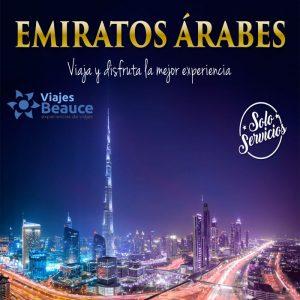 EMIRATOS ÁRABES ¡Viaja y disfruta la mejor experiencia! con Viajes BEAUCE.