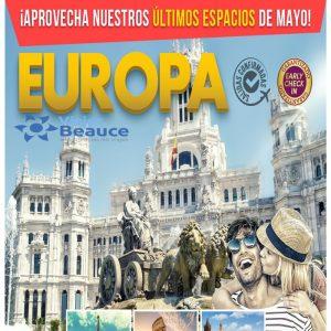¡ Aprovecha nuestros últimos espacio de mayo! Para que disfrute de EUROPA con Viajes BEAUCE..