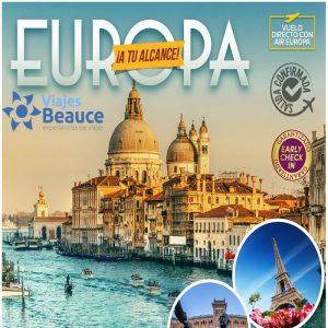 Disfruta de ¡EUROPA a tu alcance! con Viajes BEAUCE.