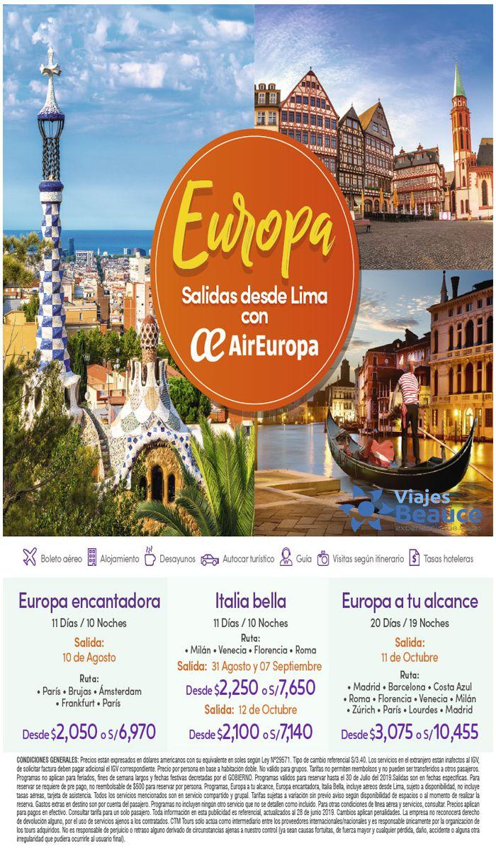 Te ofrecemos Europa Salidas desde Lima con Air Europa con nosotros Viajes BEAUCE..