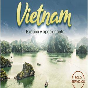 Vietnam exótica y apasionante y te lo ofrece Viajes BEAUCE.