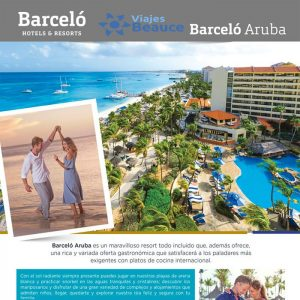 ¡La Isla Feliz espera por ti! ¡Aruba y Barceló! con Viajes BEAUCE.
