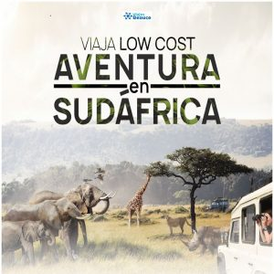 Viaja LOW COST, aventura en Sudáfrica.. Vive una nueva aventura con Viajes BEAUCE.