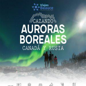 Disfruta la oportunidad de vivir una vacaciones en  Cazando auroras boreales en Rusia y Canada..