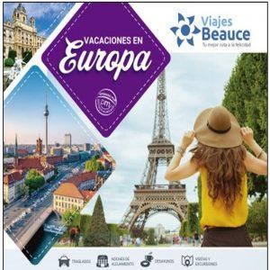 Vacaciones en la Bella EUROPA con Viajes BEAUCE.