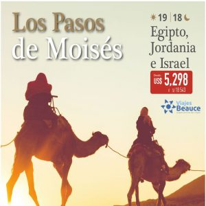 ¡LOS PASOS DE MOISÉS: EGIPTO, JORDANIA E ISRAEL! con Viajes BEAUCE..