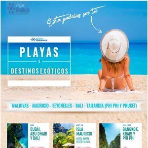 Disfruta de Playas & Destinos Exóticos con Viajes BEAUCE.