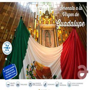 ¡Serenata a la Virgen de Guadalupe!con Viajes BEAUCE.
