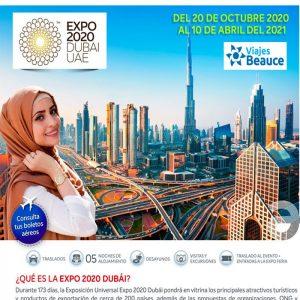 ¡Expo Dubái 2020! ¡No te lo pierdas, solo con Viajes BEAUCE!