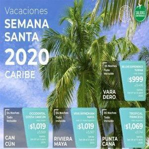 Vacaciones SEMANA SANTA 2020 en el Caribe con Viajes BEAUCE.