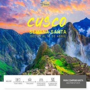 ESPACIOS CONFIRMADOS a Cusco por Semana Santa.. Espacios Limitados!!con Viajes BEAUCE..