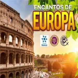 Disfruta de Encanto de EUROPA con Viajes BEAUCE.