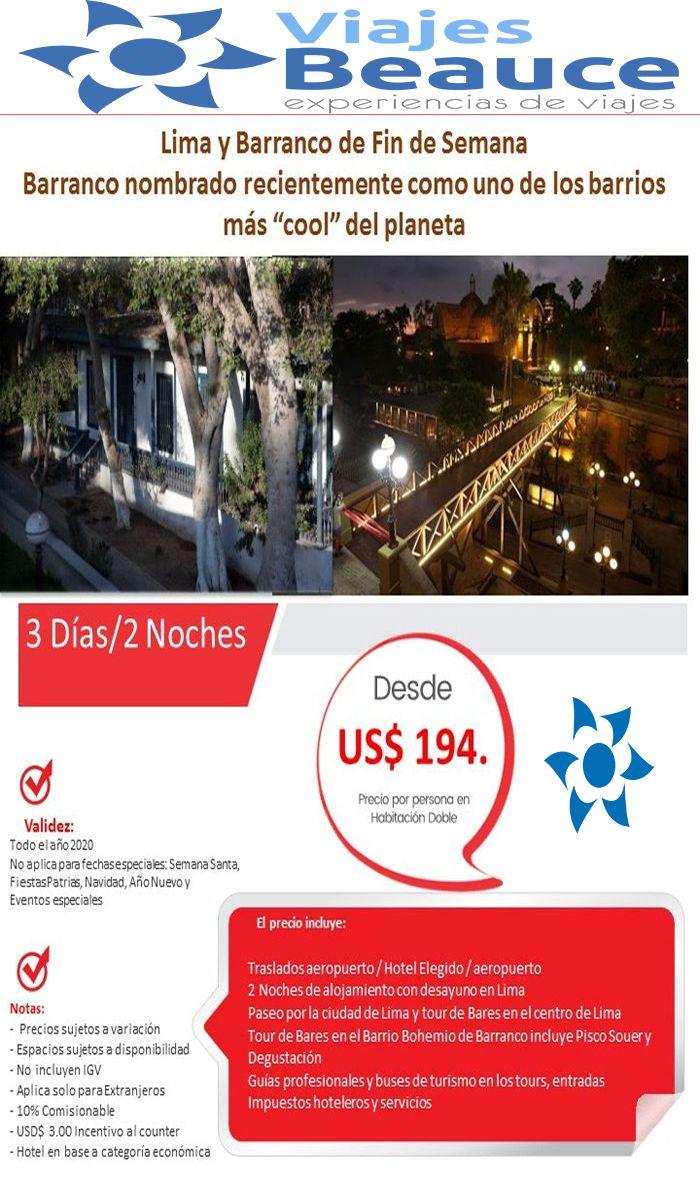 Disfruta de Lima y Barrano en Fin de Semana con Viajes BEAUCE.