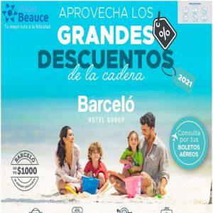 ¡¡ Aprovecha los Grande Descuentos de la cadena BARRCELO con Viajes BEAUCE!!